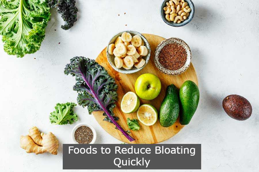 Foods to Reduce Bloating Quickly